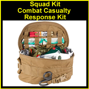 Squad Kit Combat Casualty Response (CCRK)
